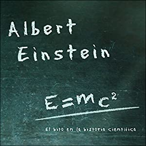 Albert Einstein [Spanish Edition] Audiobook