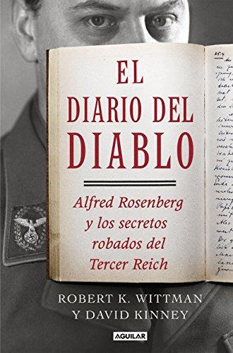 El diario del diablo: Alfred Rosenberg y los secretos robados del Tercer Reich (Spanish Edition)
