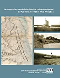 img - for Sacramento-San Joaquin Delta Historical Ecology Investigation: Exploring Pattern and Process book / textbook / text book