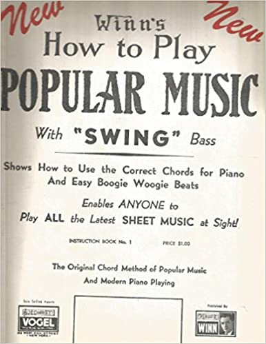 Winns How To Play Popular Music With Swing Bass Instruction Book