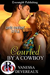 Courted by a Cowboy (Love Cowboy Style Book 1)