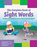 The Complete Book of Sight Words, Shannon Keeley and Remy Simard, 1411449584