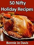 50 Nifty Holiday Recipes