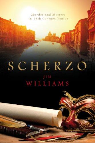 Scherzo: Murder and Mystery in 18th Century Venice
