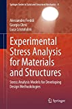 Experimental Stress Analysis for Materials and Structures: Stress Analysis Models for Developing Design Methodologies