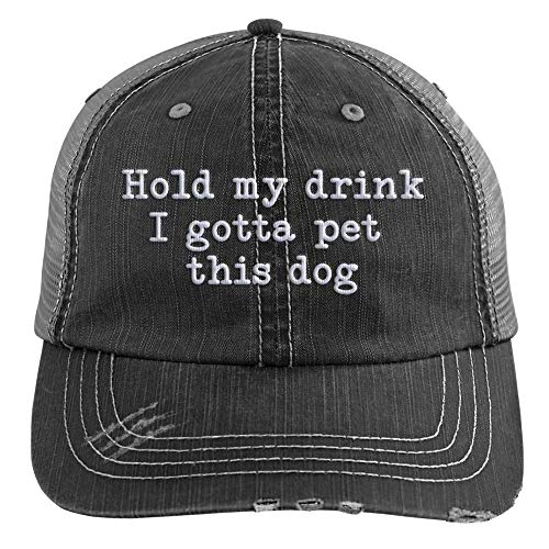 Hold My Drink I Gotta Pet This Dog Embroidered Distressed Trucker Cap Black -