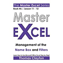 EXCEL: Master Excel: Management of the Name Box and Filters << Book 6   Lesson 11 - 12 >>