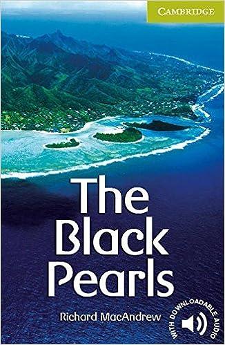 The Black Pearls Starter/Beginner (Cambridge English Readers): Starter / Beginner