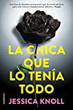 Book Cover for La chica que lo tenia todo (Spanish Edition)