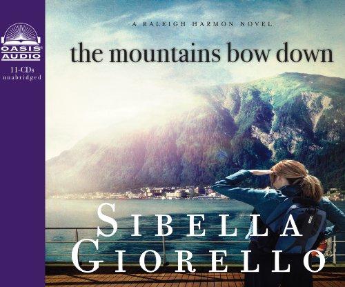 The Mountains Bow Down (A Raleigh Harmon Novel)
