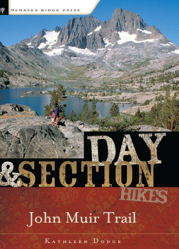 Day and Section Hikes: John Muir Trail Kathleen Dodge Doherty