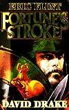 Fortune's Stroke, Eric Flint and David Drake, 0671578715