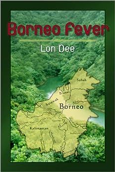 Borneo Fever (English Edition) de [Dee, Lon]