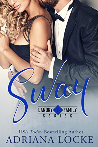 Sway (Landry Family Series Book 1) by [Locke, Adriana]