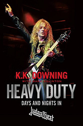 Heavy Duty: Days and Nights in Judas Priest ()