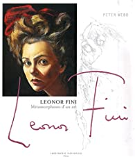 Book's Cover ofLeonor Fini : Métamorphoses d'un art