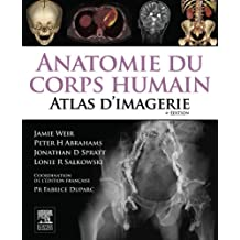 Anatomie du corps humain - Atlas d'Imagerie (French Edition)