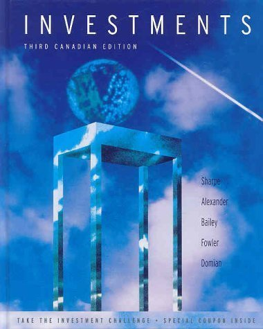 Investments, Canadian Edition (3rd Edition) by William F. Sharpe (July 23 1999) (William F Sharpe)