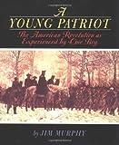 A Young Patriot, Jim Murphy, 0395605237