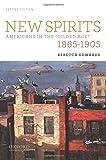 New Spirits, 1865-1905 2nd Edition