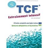 TCF Entrainement Intensif avec Fichiers Audio (French Edition)