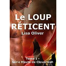 Le Loup Reticent (la Meute de Cloverleah t. 1) (French Edition)