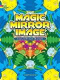 Magic Mirror Image Coloring Book (Dover Design Coloring Books)