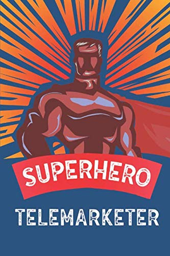 """Superhero Telemarketer: Notebook, Planner or Journal 