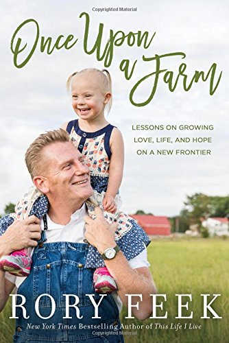 Once Upon a Farm: Lessons on Growing Love, Life, and Hope on a New Frontier cover