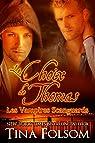 Les Vampires Scanguards, tome 8 : Le choix de Thomas par Folsom