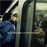 By Bob Mazzer Underground