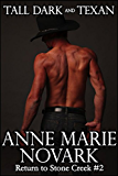 Tall Dark and Texan (Return to Stone Creek Book 2)