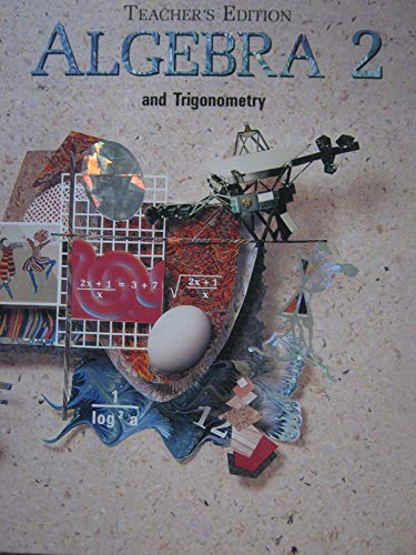 Algebra 2 and Trigonometry, Teacher's Edition
