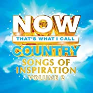 NOW Country: Songs Of Inspiration Vol. 2