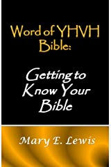 Word of YHVH Bible: Getting to Know Your Bible Kindle Edition