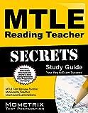 Mtle Reading Teacher Secrets Study Guide : MTLE Test Review for the Minnesota Teacher Licensure Examinations, MTLE Exam Secrets Test Prep Team, 163094565X