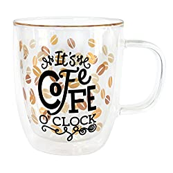 Top Shelf Humorous Coffee O'clock Double Wall Clear Glass Coffee Mug ; Funny Gift Ideas for Coffee Enthusiasts ; Novelty Gift for Mom, Dad, Sister, Grandma, and Friends