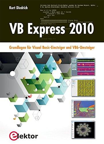 vb-express-2010-grundlagen-fr-visual-basic-einsteiger-und-vb6-umsteiger