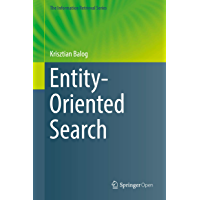 Entity-Oriented Search (The Information Retrieval Series Book 39) (English Edition)