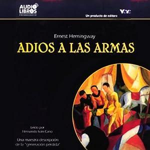 Adios a Las Armas [Farewell to Arms] Hörbuch