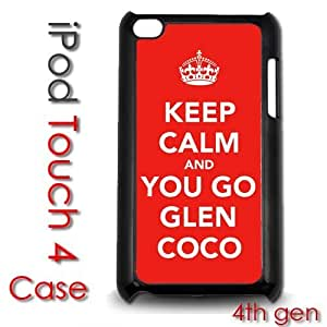 IPod Touch 4 4th gen Touch Plastic Case - Keep Calm and You Go Glen Coco