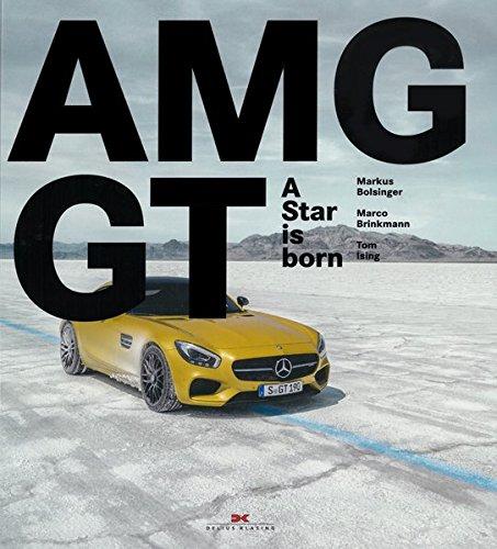 Mercedes-AMG GT: A Star is born