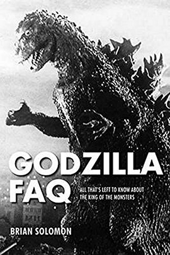 Best-selling Godzilla FAQ: All That' Left Know About the King Monsters