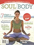 img - for The Soul Body Connection:Your 2012 Guide to Spirituality & Health (Volume # 1) book / textbook / text book