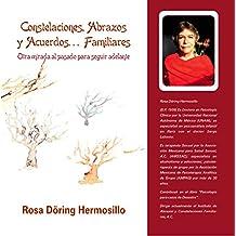 Otra mirada al pasado para seguir adelante: 50 Años de Psicologia aplicada. Constelaciones, Biodescodificación y mucho mas (Spanish Edition)