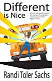 img - for Different is Nice: A Novel book / textbook / text book