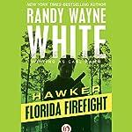 Florida Firefight | Randy Wayne White writing as Carl Ramm