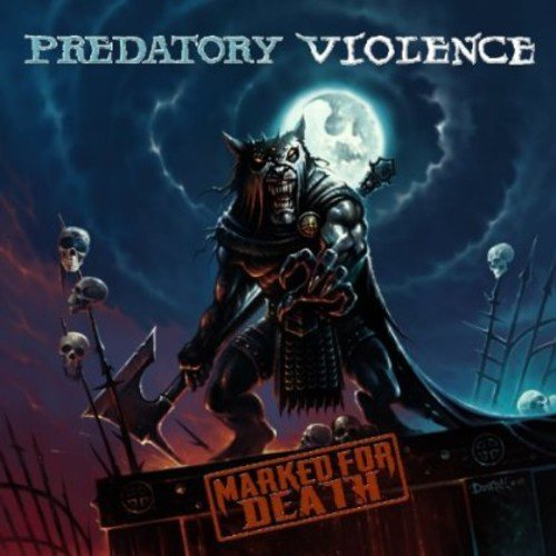 Predatory Violence-Marked For Death-CD-FLAC-2012-mwnd Download