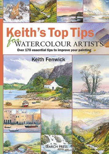 Keith's Top Tips for Watercolour Artists pdf epub