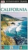 California - Eyewitness Travel Guide, Dorling Kindersley Publishing Staff, 1465412123